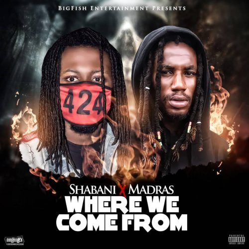 Shabani ft. Madras – Where We Come From (Prod. by FimFim)