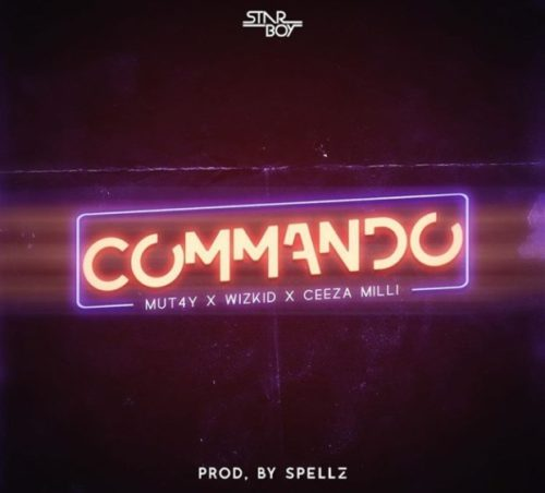 [Lyrics] Wizkid ft. Mut4y & Ceeza Milli - Commando