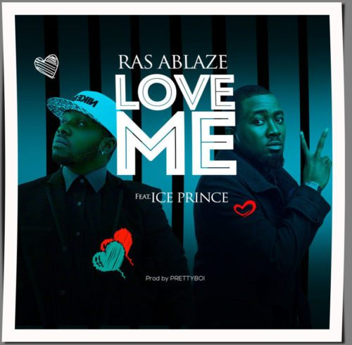 Ras Ablaze ft. Ice Prince - Love + Respect ft. Terry Apala