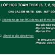 """Hệ thống Toán IQ Việt Nam tổ chức: """"Lớp học nhóm TOÁN THCS (6, 7, 8, 9) dành riêng cho HS Trung Bình – Khá – Mất Gốc tại Hà […]"""
