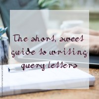 The short, sweet guide to writing query letters