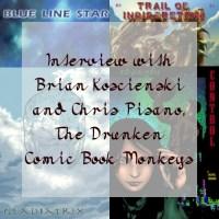 Interview with Brian Koscienski and Chris Pisano, The Drunken Comic Book Monkeys