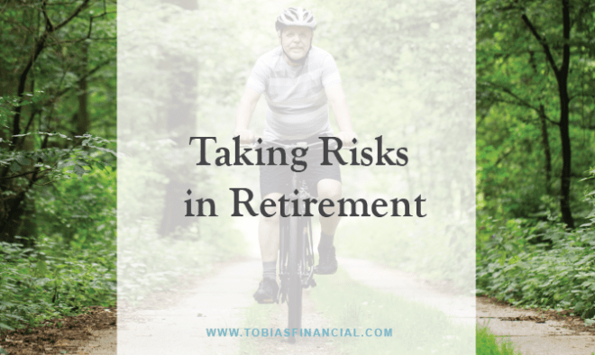 Taking Risks in Retirement