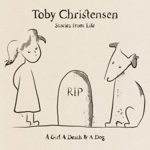 Stories From Life by Toby Christensen
