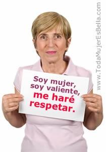 Soy mujer, soy valiente, me haré respetar