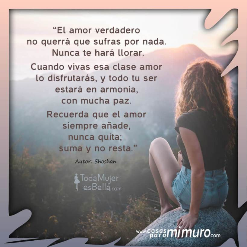 El amor verdadero no querrá que sufras por nada