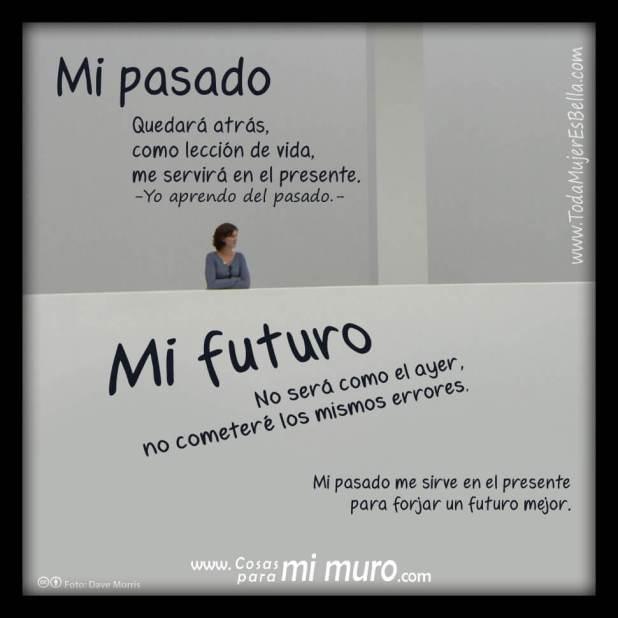 Mi pasado no será mi futuro