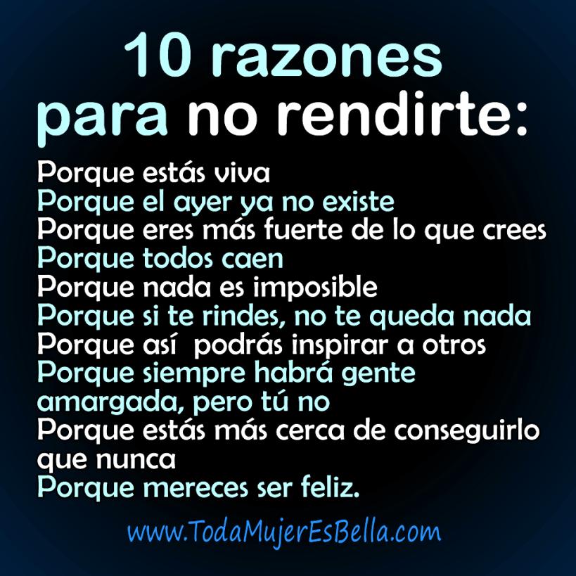 10 razones para no rendirte