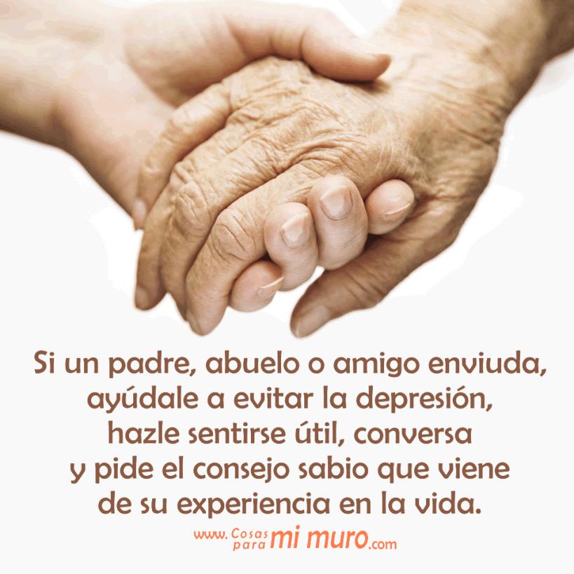 Si un padre, abuelo o amigo enviuda, ayúdale a evitar la depresión, hazle sentirse útil, conversa y pide el consejo sabio que viene de su experiencia en la vida.