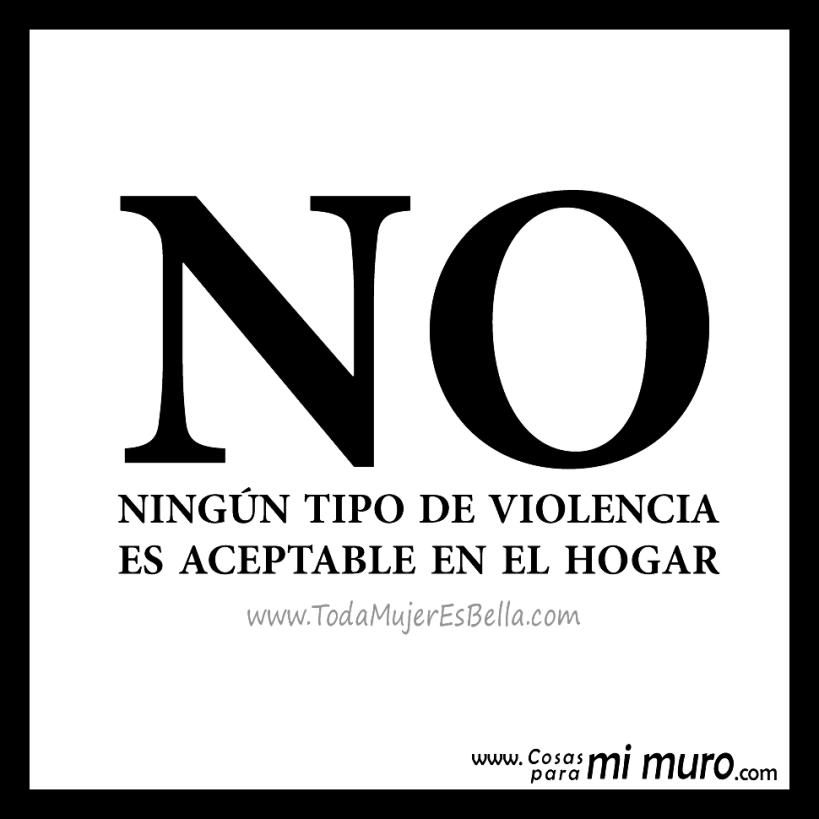 NO. Ningún tipo de violencia es aceptable en el hogar.