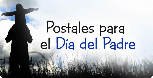 Postales, cartas e imágenes para el Día del Padre