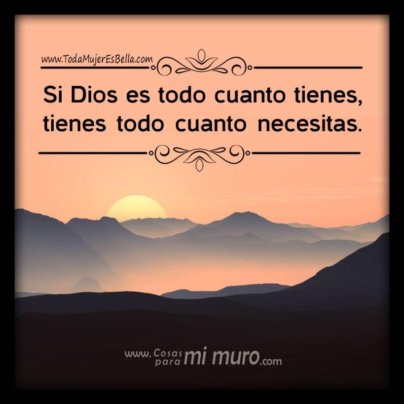 Dios es todo lo que necesitas