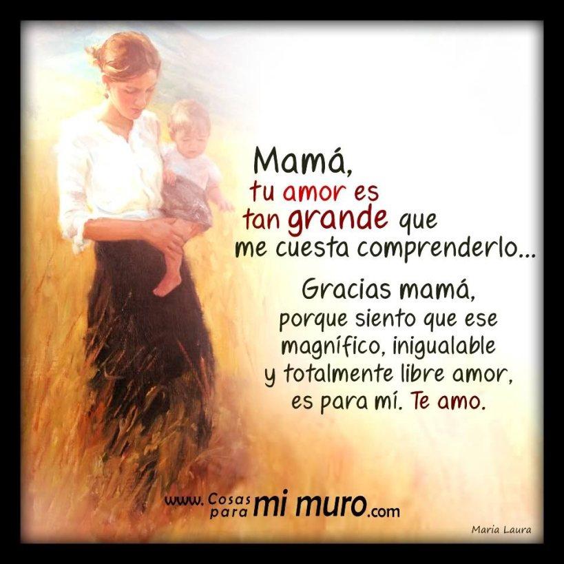 Tu amor es grande, mamá