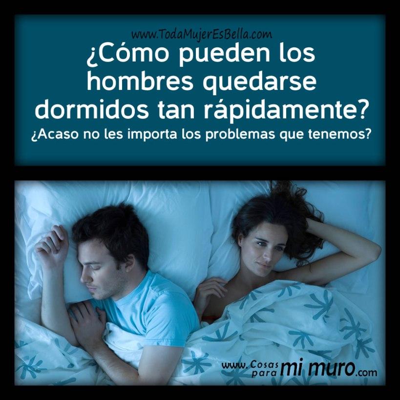 ¿Cómo se duermen tan rápido los hombres?