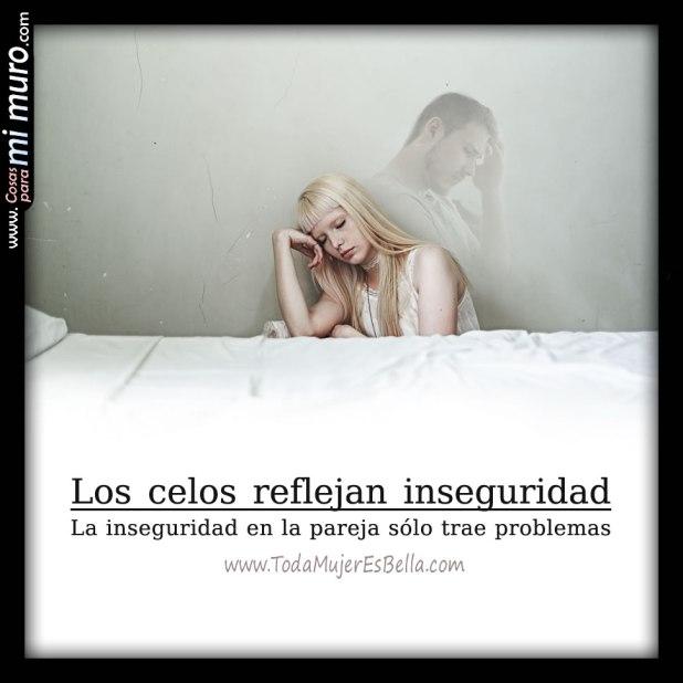 Los celos reflejan inseguridad