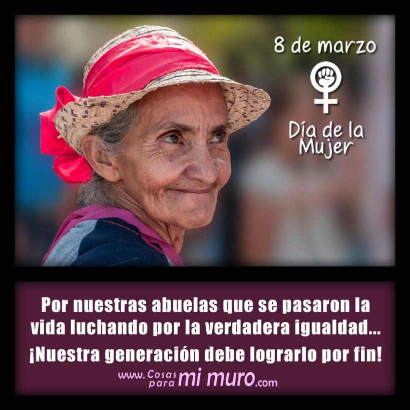 Por nuestras abuelas... ¡IGUALDAD!