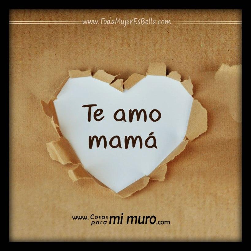 Te amo mamá, imagen para ella