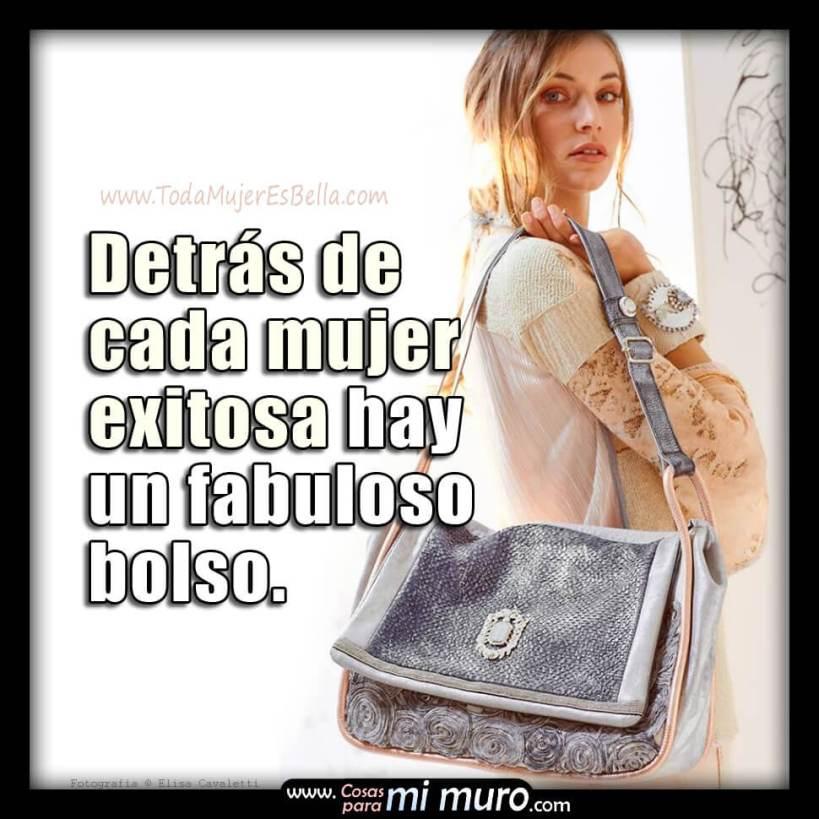 Detrás de cada mujer exitosa hay un fabuloso bolso