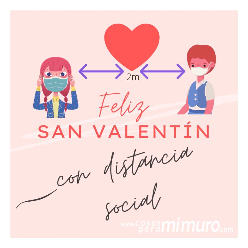 Feliz San Valentín con distancia social
