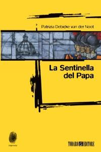 La Sentinella del Papa