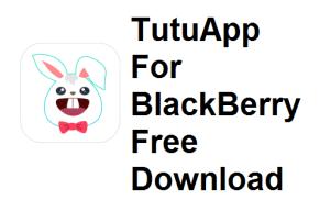 tutuapp for blackberry