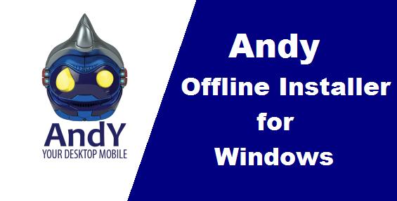 andy offline installer