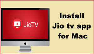 jio tv for mac