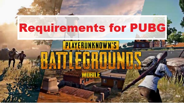 Pubg Mobile Requirements For Android Ios And Pc Laptop
