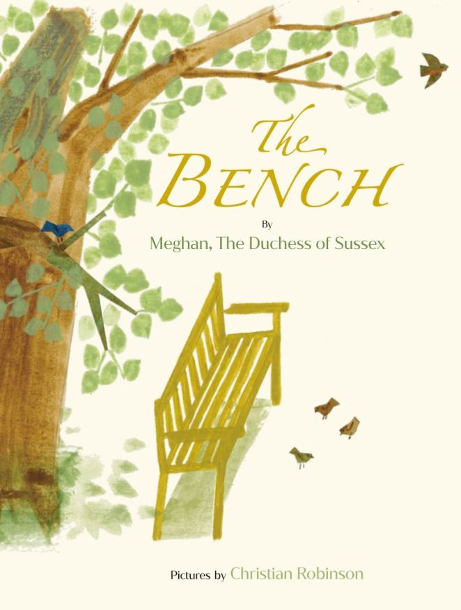 The cover of Meghan Markle's new book, The Bench, shows a bench under a tree with birds around it, with the credit Pictures by Christian Robinson