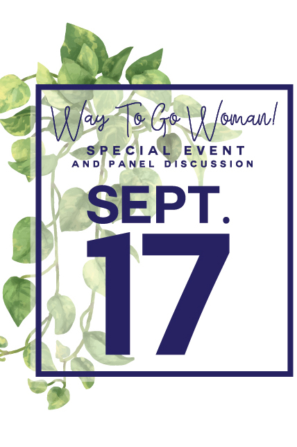 It's Our First Way To Go Woman Event and We Want You There