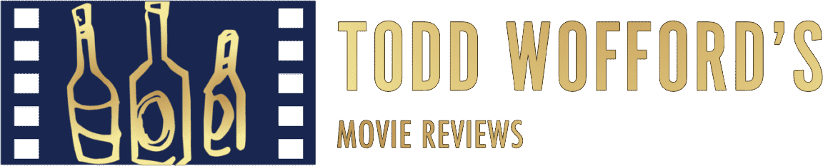 Movie Reviews by Todd Wofford