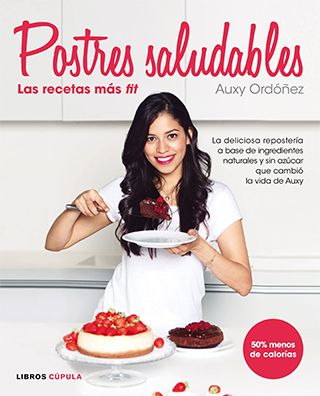 Libro Postres saludables de Auxy Ordóñez