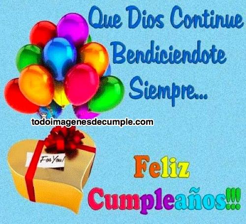 imágenes que dios continue bendiciendote feliz cumpleaños