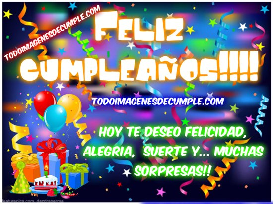 feliz cumpleaños te deseo muchas sorpresas