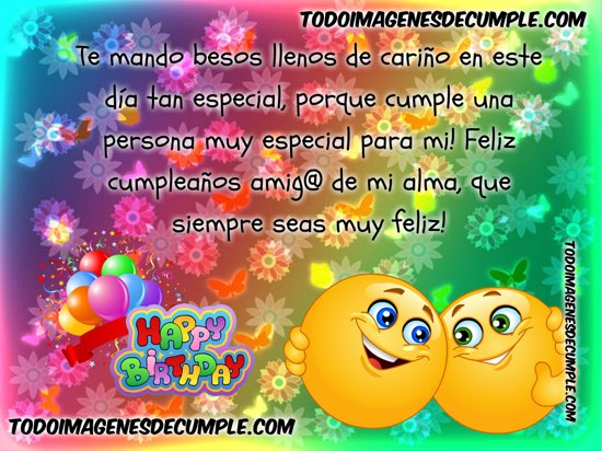 feliz cumpleaños amigo de mi alma