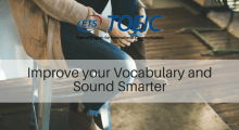 Improve your Vocabulary and Sound Smarter