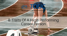 8 Traits Of A High Performing Career Person