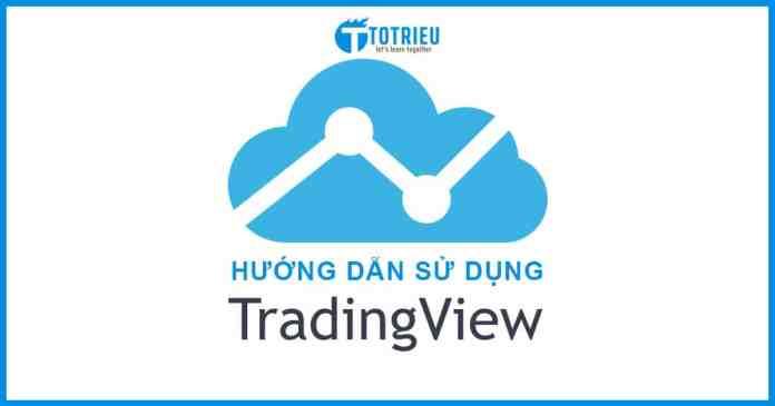 Sử dụng TradingView phân tích thị trường và lưu giữ ý tưởng giao dịch Forex
