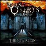 Born of Osiris - The New Reign