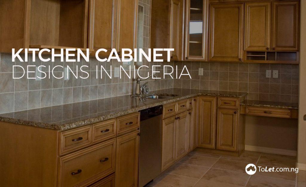 Kitchen Cabinet Designs In Nigeria ToLet Insider