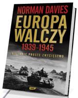 Europa walczy 1939-1945. Nie takie proste zwycięsctwo