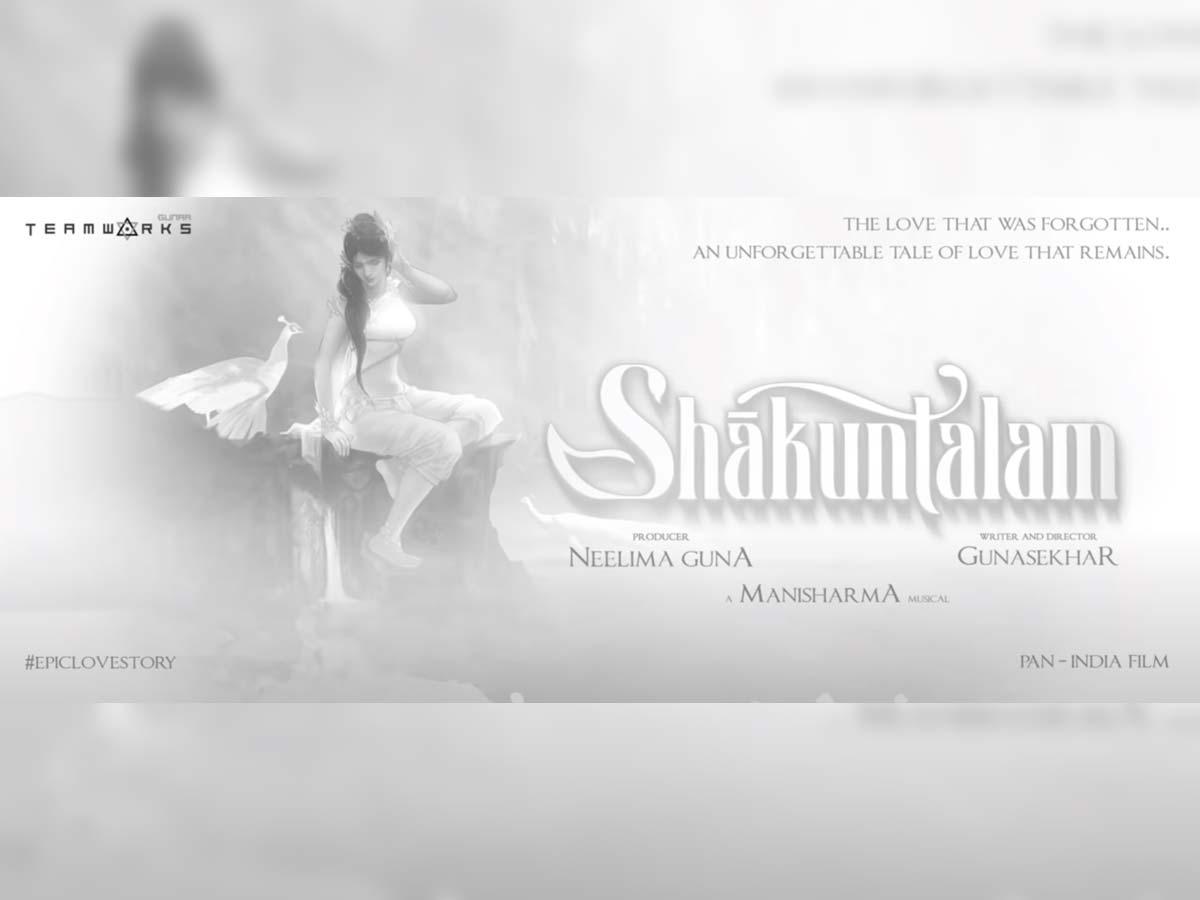 Gunasekhar announces Shakuntalam : A whimsical 'Tale of Love'