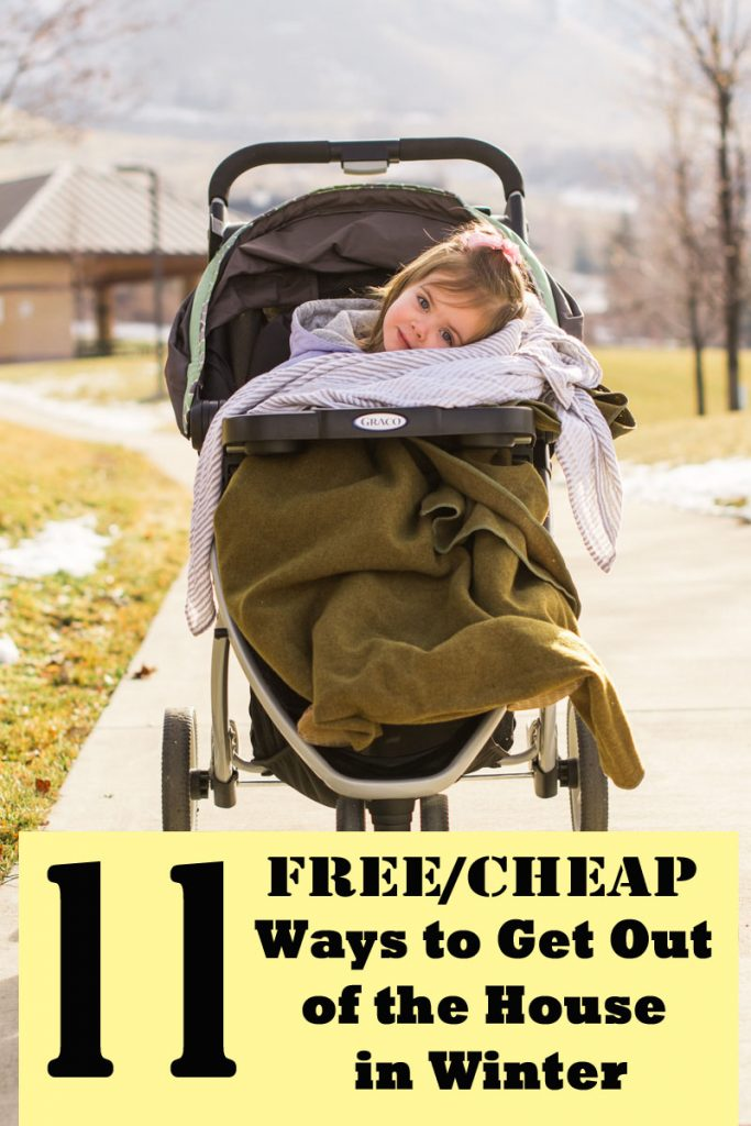 11 Free/Cheap Ways to Get Out of the House in Winter