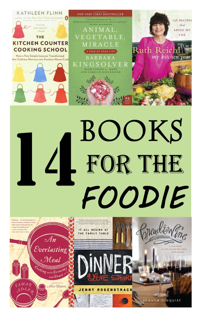 14 Books for the Foodie // To Love and To Learn