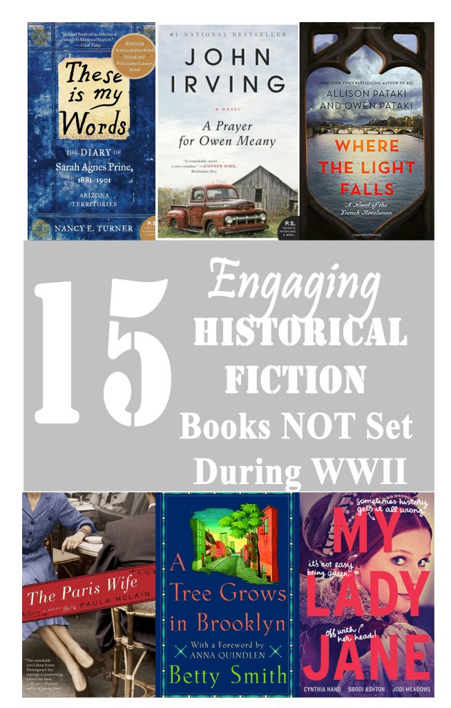 15 Engaging Historical Fiction Books NOT Set During WWII // To Love and To Learn