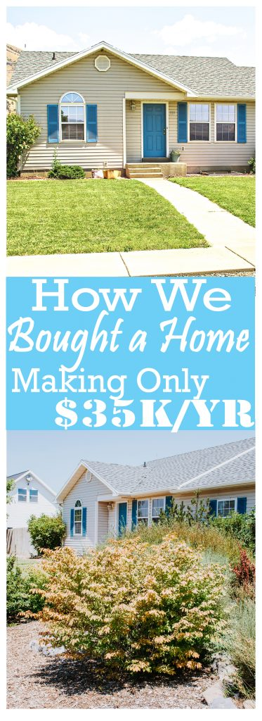 Do you feel like home ownership is beyond your income level right now? Here's how we bought our first home when we were making only $35K a year!