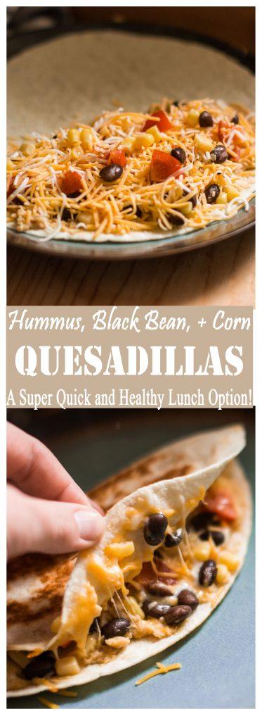 Hummus, Black Bean, + Corn Quesadillas -- A 12-Minute Healthy Lunch Option!