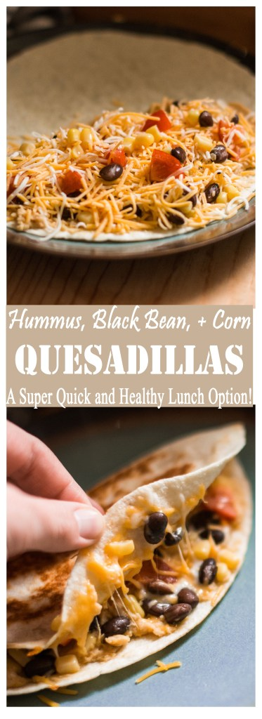 Hummus, Black Bean, + Corn Quesadillas -- A 12-Minute Healthy Lunch Option!