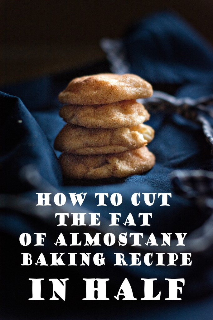 How to Cut the Fat of Almost Any Baking Recipe in Half (without sacrificing flavor!) // To Love and To Learn