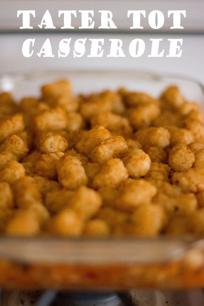 Quick Weeknight Meal: Tater Tot Casserole // To Love and To Learn